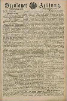 Breslauer Zeitung. Jg.70, Nr. 737 (21 October 1889) - Mittag-Ausgabe