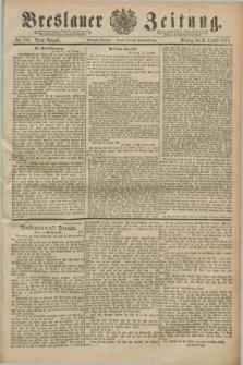 Breslauer Zeitung. Jg.70, Nr. 738 (21 October 1889) - Abend-Ausgabe