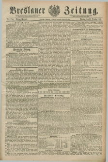 Breslauer Zeitung. Jg.70, Nr. 740 (22 October 1889) - Mittag-Ausgabe