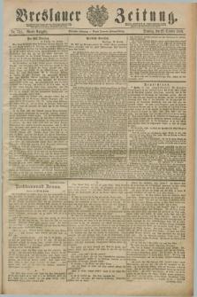 Breslauer Zeitung. Jg.70, Nr. 741 (22 October 1889) - Abend-Ausgabe
