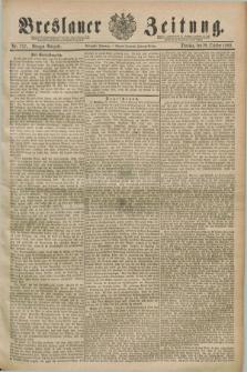 Breslauer Zeitung. Jg.70, Nr. 757 (29 October 1889) - Morgen-Ausgabe + dod.