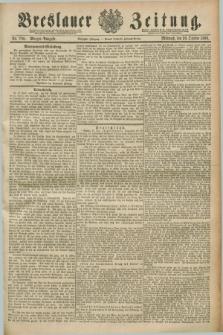 Breslauer Zeitung. Jg.70, Nr. 760 (30 October 1889) - Morgen-Ausgabe + dod.