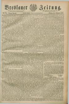Breslauer Zeitung. Jg.70, Nr. 775 (5 November 1889) - Morgen-Ausgabe + dod.
