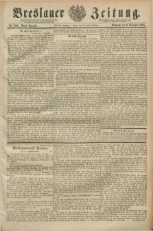 Breslauer Zeitung. Jg.70, Nr. 780 (6 November 1889) - Abend-Ausgabe