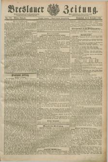 Breslauer Zeitung. Jg.70, Nr. 788 (9 November 1889) - Mittag-Ausgabe