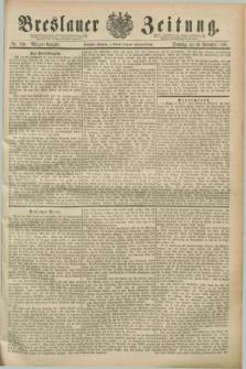 Breslauer Zeitung. Jg.70, Nr. 790 (10 November 1889) - Morgen-Ausgabe + dod.
