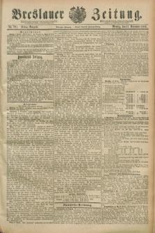 Breslauer Zeitung. Jg.70, Nr. 791 (11 November 1889) - Mittag-Ausgabe