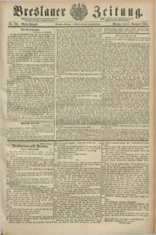 Breslauer Zeitung. Jg.70, Nr. 792 (11 November 1889) - Abend-Ausgabe