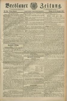 Breslauer Zeitung. Jg.70, Nr. 794 (12 November 1889) - Mittag-Ausgabe
