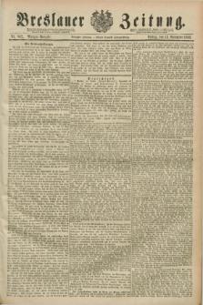 Breslauer Zeitung. Jg.70, Nr. 802 (15 November 1889) - Morgen-Ausgabe + dod.