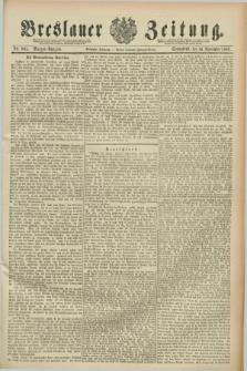 Breslauer Zeitung. Jg.70, Nr. 805 (16 November 1889) - Morgen-Ausgabe + dod.