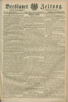 Breslauer Zeitung. Jg.70, Nr. 806 (16 November 1889) - Mittag-Ausgabe