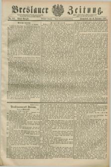 Breslauer Zeitung. Jg.70, Nr. 807 (16 November 1889) - Abend-Ausgabe
