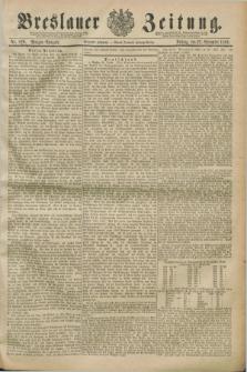 Breslauer Zeitung. Jg.70, Nr. 820 (22 November 1889) - Morgen-Ausgabe + dod.
