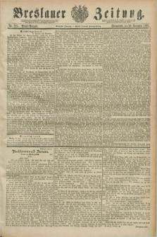 Breslauer Zeitung. Jg.70, Nr. 825 (23 November 1889) - Abend-Ausgabe