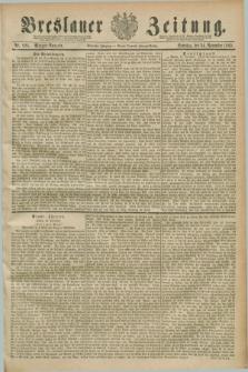 Breslauer Zeitung. Jg.70, Nr. 826 (24 November 1889) - Morgen-Ausgabe + dod.