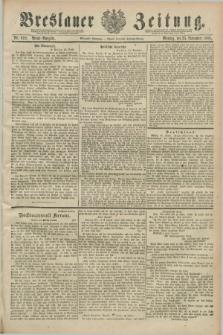 Breslauer Zeitung. Jg.70, Nr. 828 (25 November 1889) - Abend-Ausgabe