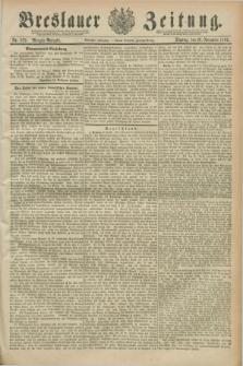 Breslauer Zeitung. Jg.70, Nr. 829 (26 November 1889) - Morgen-Ausgabe + dod.