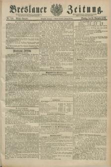 Breslauer Zeitung. Jg.70, Nr. 830 (26 November 1889) - Mittag-Ausgabe
