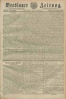 Breslauer Zeitung. Jg.70, Nr. 831 (26 November 1889) - Abend-Ausgabe