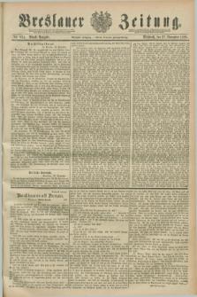 Breslauer Zeitung. Jg.70, Nr. 834 (27 November 1889) - Abend-Ausgabe
