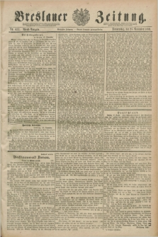 Breslauer Zeitung. Jg.70, Nr. 837 (28 November 1889) - Abend-Ausgabe