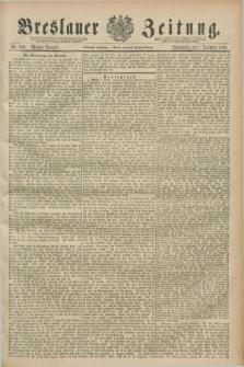 Breslauer Zeitung. Jg.70, Nr. 859 (7 December 1889) - Morgen-Ausgabe + dod.