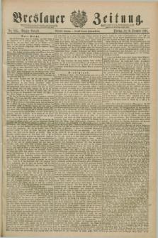 Breslauer Zeitung. Jg.70, Nr. 865 (10 December 1889) - Morgen-Ausgabe + dod.