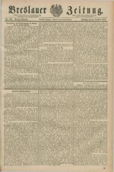 Breslauer Zeitung. Jg.70, Nr. 880 (15 December 1889) - Morgen-Ausgabe + dod.