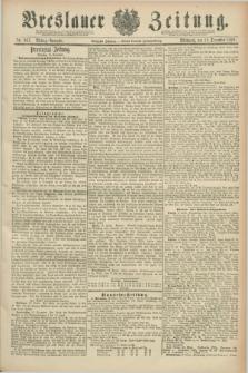 Breslauer Zeitung. Jg.70, Nr. 887 (18 December 1889) - Mittag-Ausgabe
