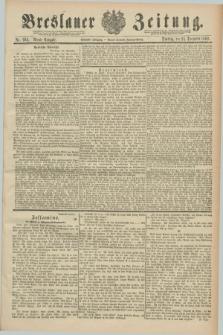 Breslauer Zeitung. Jg.70, Nr. 903 (24 December 1889) - Abend-Ausgabe