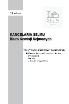 Pełny Zapis Przebiegu Posiedzenia Komisji Kultury Fizycznej, Sportu i Turystyki (nr 12) z dnia 14 lutego 2012 r.