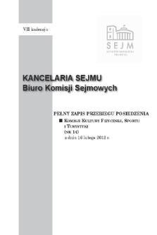 Pełny Zapis Przebiegu Posiedzenia Komisji Kultury Fizycznej, Sportu i Turystyki (nr 14) z dnia 16 lutego 2012 r.