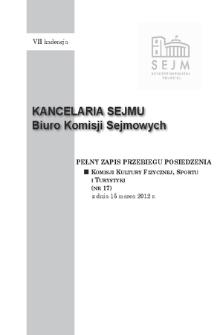 Pełny Zapis Przebiegu Posiedzenia Komisji Kultury Fizycznej, Sportu i Turystyki (nr 17) z dnia 15 marca 2012 r.