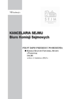 Pełny Zapis Przebiegu Posiedzenia Komisji Kultury Fizycznej, Sportu i Turystyki (nr 20) z dnia 11 kwietnia 2012 r.