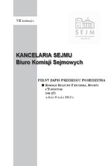Pełny Zapis Przebiegu Posiedzenia Komisji Kultury Fizycznej, Sportu i Turystyki (nr 33) z dnia 27 czerwca 2012 r.