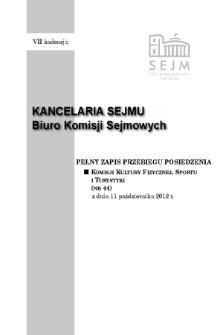 Pełny Zapis Przebiegu Posiedzenia Komisji Kultury Fizycznej, Sportu i Turystyki (nr 44) z dnia 11 października 2012 r.
