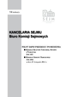 Pełny Zapis Przebiegu Posiedzenia Komisji Kultury Fizycznej, Sportu i Turystyki (nr 145) z dnia 27 listopada 2014 r.