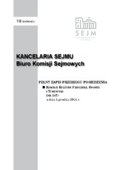 Pełny Zapis Przebiegu Posiedzenia Komisji Kultury Fizycznej, Sportu i Turystyki (nr 147) z dnia 3 grudnia 2014 r.