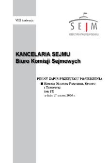 Pełny Zapis Przebiegu Posiedzenia Komisji Kultury Fizycznej, Sportu i Turystyki (nr 17) z dnia 17 marca 2016 r.