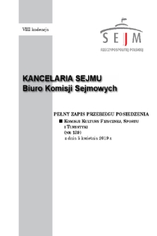 Pełny Zapis Przebiegu Posiedzenia Komisji Kultury Fizycznej, Sportu i Turystyki (nr 139) z dnia 3 kwietnia 2019 r.
