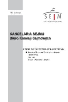 Pełny Zapis Przebiegu Posiedzenia Komisji Kultury Fizycznej, Sportu i Turystyki (nr 140) z dnia 10 kwietnia 2019 r.