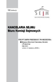Pełny Zapis Przebiegu Posiedzenia Komisji Kultury Fizycznej, Sportu i Turystyki (nr 141) z dnia 11 kwietnia 2019 r.