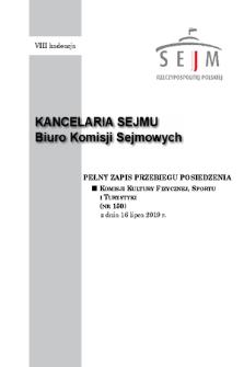 Pełny Zapis Przebiegu Posiedzenia Komisji Kultury Fizycznej, Sportu i Turystyki (nr 150) z dnia 16 lipca 2019 r.