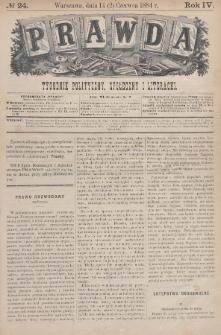 Prawda : tygodnik polityczny, społeczny i literacki. 1884, nr24