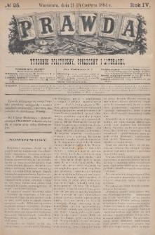 Prawda : tygodnik polityczny, społeczny i literacki. 1884, nr25