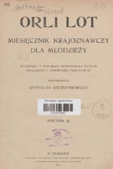 Orli Lot : miesięcznik krajoznawczy dla młodzieży : organ Sekcji Kół Krajoznawczych Oddziału Krakowskiego Polskiego Towarzystwa Krajoznawczego. R.2, 1921, nr1