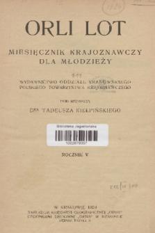Orli Lot : miesięcznik krajoznawczy : organ Kół Krajoznawczych Młodzieży Pol. Tow. Krajozn. R.5, 1924, nr1