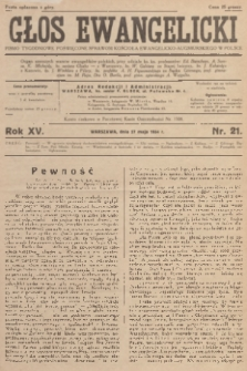 Głos Ewangelicki : pismo tygodniowe poświęcone sprawom Kościoła Ewangelicko-Augsburskiego w Polsce. R.15, 1934, nr21