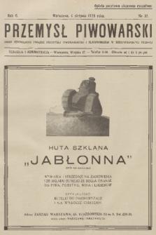 Przemysł Piwowarski : organ Centralnego Związku Przemysłu Piwowarskiego i Słodowniczego w Rzeczypospolitej Polskiej. R.6, 1928, №32